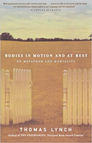 Featured image of Bodies in Motion and at Rest: On Metaphor and Mortality