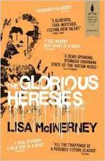 Featured image of The Glorious Heresies (Shortlisted for the 2016 Baileys Prize)