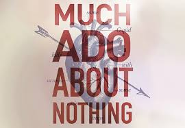 Featured image of Much Ado About Nothing