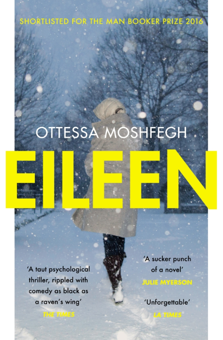 Featured image of Eileen (Shortlisted for the 2016 Man Booker Prize)