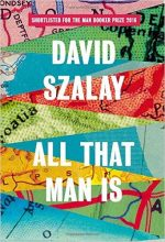 Featured image of All That Man Is (Shortlisted for the 2016 Man Booker Prize)