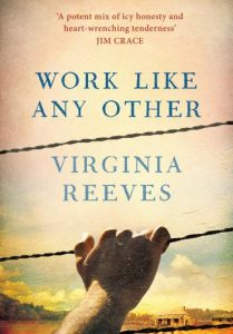 Virginia Reeves -Work Like Any Other