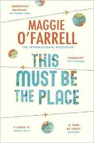 Featured image of This Must Be The Place (Shortlisted, 2016 Costa Novel Award)