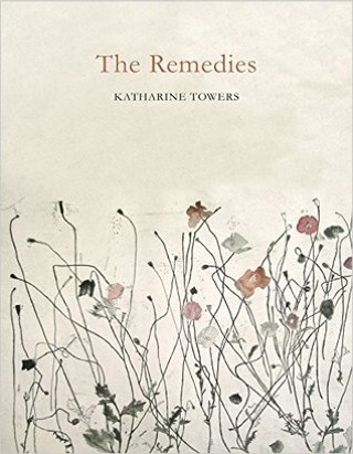 Featured image of The Remedies (Shortlisted, 2016 T S Eliot Poetry Prize)