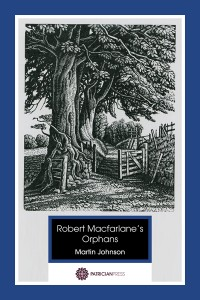 Featured image of Robert MacFarlane's Orphans