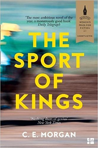 Featured image of THE SPORT OF KINGS (SHORTLISTED, 2017 BAILEYS WOMEN'S PRIZE)