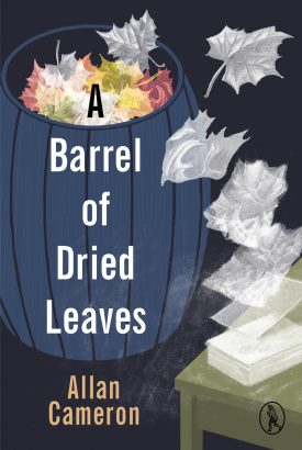 Featured image of A Barrel of Dried Leaves