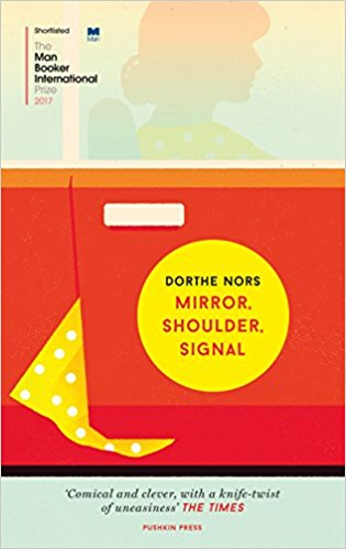 Featured image of MIRROR, SHOULDER, SIGNAL (Shortlisted for the 2017 Man Booker International Prize)