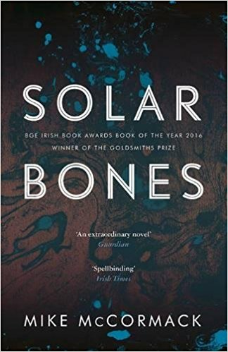 Featured image of Solar Bones (Longlisted for the Man Booker Prize 2017)