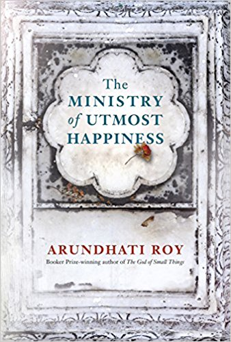 Featured image of THE MINISTRY OF UTMOST HAPPINESS (Longlisted for the Man Booker Prize 2017)