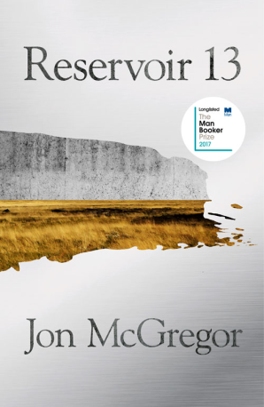 Featured image of RESERVOIR 13 (LONGLISTED FOR THE MAN BOOKER PRIZE 2017)
