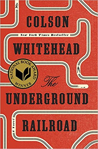 Featured image of THE UNDERGROUND RAILROAD (LONGLISTED FOR THE MAN BOOKER PRIZE 2017)