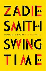 Featured image of Swing Time (LONGLISTED FOR THE MAN BOOKER PRIZE 2017)