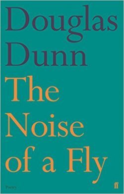 Featured image of The Noise of a Fly (SHORTLISTED, 2017 T S ELIOT POETRY PRIZE)