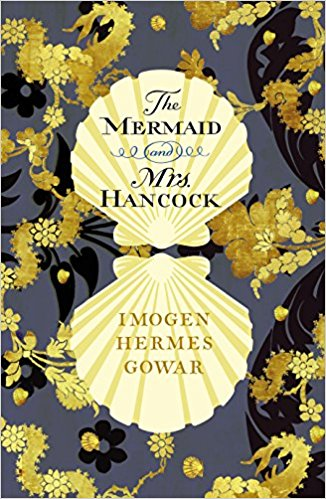 Featured image of THE MERMAID AND MRS HANCOCK (SHORTLISTED FOR THE 2018 WOMEN'S PRIZE FOR FICTION)