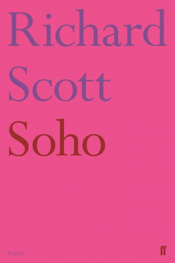 Featured image of Soho (SHORTLISTED FOR 2018 FORWARD PRIZES FOR POETRY: THE FELIX DENNIS PRIZE FOR BEST FIRST COLLECTION)