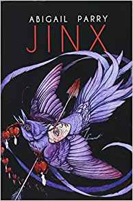 Jinx (SHORTLISTED FOR 2018 FORWARD PRIZES FOR POETRY: THE