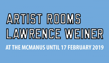 Featured image of ARTIST ROOMS Lawrence Weiner
