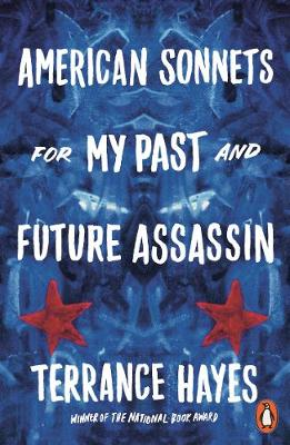 Featured image of American Sonnets for My Past and Future Assassin (Shortlisted, TS Eliot Poetry Prize)