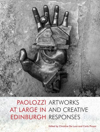 Featured image of Paolozzi at Large in Edinburgh: Artworks and Creative Responses