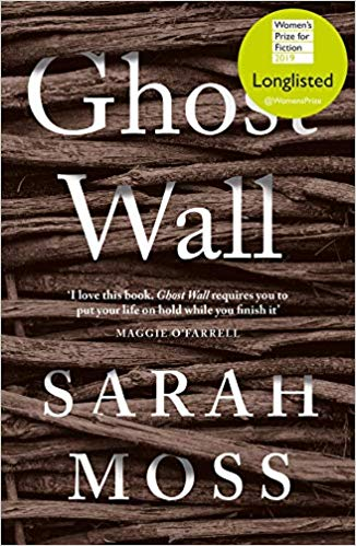 Featured image of Ghost Wall (longlisted, 2019 Women's Prize for Fiction