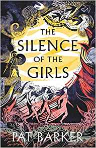 Featured image of THE SILENCE OF THE GIRLS (SHORTLISTED, 2019 WOMEN'S PRIZE FOR FICTION)