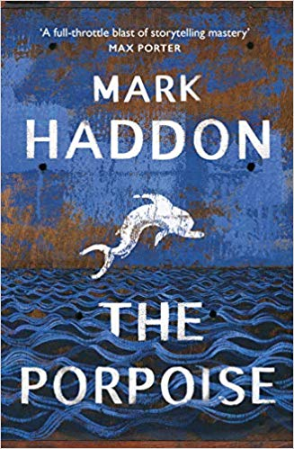 Featured image of The Porpoise (Shortlisted, The Goldsmiths Prize 2019)