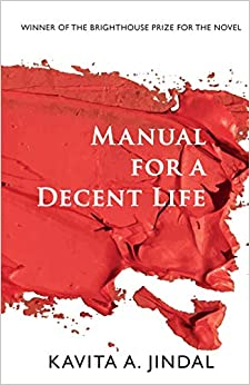 Featured image of Manual for a Decent Life