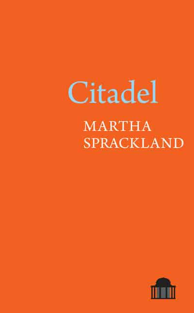 Featured image of Citadel (SHORTLISTED, 2020 FORWARD PRIZE FOR BEST FIRST COLLECTION)