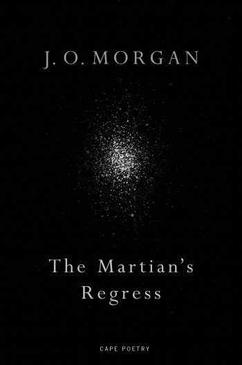 Featured image of The Martian's Regress (SHORTLISTED, 2020 T S ELIOT PRIZE)