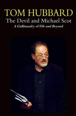 Featured image of The Devil and Michael Scott: A Gallimaufry of Fife and Beyond
