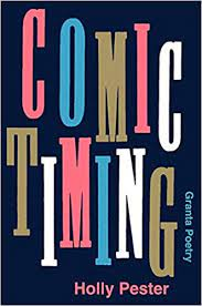 Featured image of Comic Timing (SHORTLISTED; FORWARD PRIZES FOR BEST FIRST COLLECTION 2021)